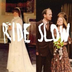 Ride Slow