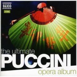 Ultimate Puccini Opera Album / Various