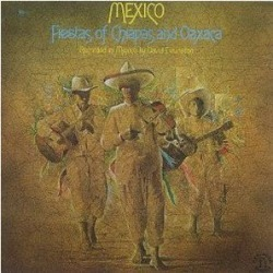 Mexico: Fiestas of Chapas & Oaxaca / Various (IMPORT)
