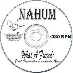 Nahum/What A Friend
