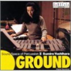 Ground: Sound Space of Percussion