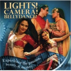Lights, Camera, Bellydance: Experience Passion