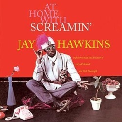 At Home with Screamin' Jay Hawkins (IMPORT)