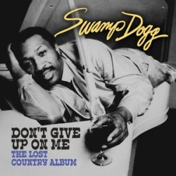 Don't Give Up on Me - Lost Country Album