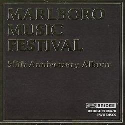 Marlboro Music Festival 50th Anniversary Album / Various