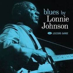 Blues By Lonnie Johnson / Losing Game (IMPORT)