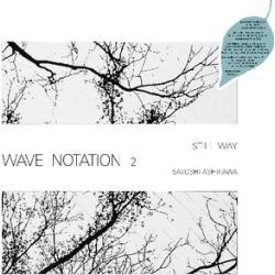 Still Way (Wave Notation 2)