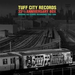 Tuff City Records (Orignal Old School Recordings 1982-1986)
