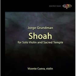 Shoah for Solo Violin & Sacred Temple