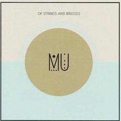 Of Strings & Bridges (IMPORT)