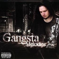 Gangsta Melodies