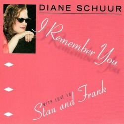 I Remember You (With Love to Stan & Frank)