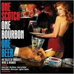 One Scotch One Bourbon One Beer: 40 Tales Of Wine Whiskey & Women /Various (IMPORT)