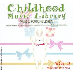 Childhood Music Library Vol.2 Nursery Rhymes