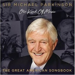 Michael Parkinson: Our Kind Of Music - The Great American Songbook /Various (IMPORT) found on Bargain Bro Philippines from Deep Discount for $5.71