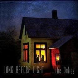 Long Before Light