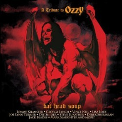 Bat Head Soup - A Tribute To Ozzy / Various
