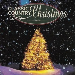 The Classic Christmas Country Album (Various Artists)