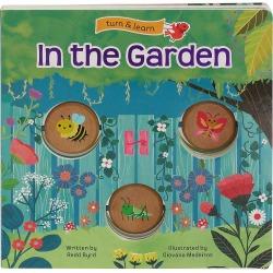 In the Garden: Turn & Learn Board Book by Cottage Board Press, Multicolor