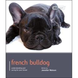 Dog Expert French Bulldog Book
