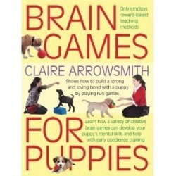 Magnet And Steel Brain Games For Puppies Book By Claire Arrowsmith