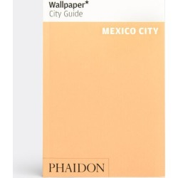 Phaidon Books And City Guides - Wallpaper* City Guide Mexico City in Various Paper