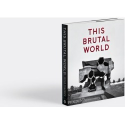 Phaidon Books And City Guides - 'This Brutal World' in Various Paper