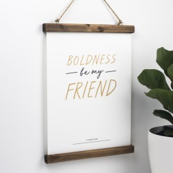 Motivational Shakespeare Print - Boldness Be My Friend