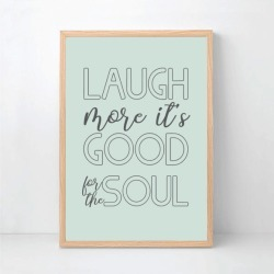 Laugh More It's Good For The Soul Family Wall Art Print - Custom Colour found on Bargain Bro Philippines from hardtofind.com.au for $33.75