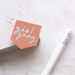 Girl Gang Enamel Pin