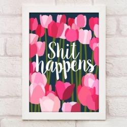Sh*t happens print