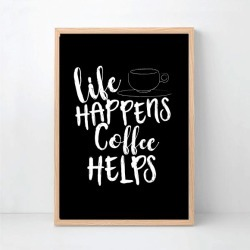 Life Happens Coffee Helps Wall Art Print - Custom Colour found on Bargain Bro Philippines from hardtofind.com.au for $29.82