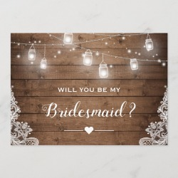 Will You Be My Bridesmaid Rustic Mason Jar Lights Invitation found on Bargain Bro Philippines from Zazzle for $2.30