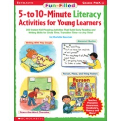 Fun-Filled 5- to 10-Minute Literacy Activities for Young Learners