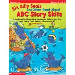 BEST DEALS Six Silly Seals and Other Read-Aloud ABC Story Skits
