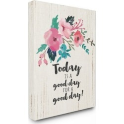 """Stupell Industries Today Is A Good Day Floral Canvas Wall Art, 24"""" x 30"""""""