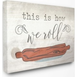 "Stupell Industries This is How We Roll Rolling Pin Canvas Wall Art, 30"" x 40"""
