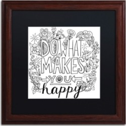Elizabeth Caldwell 'Do What Makes You Happy' Matted Framed Art - 16