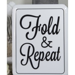 """Vip Home International Metal """"Fold and Repeat"""" Sign"""