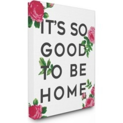 """Stupell Industries So Good To Be Home Roses Canvas Wall Art, 24"""" x 30"""""""
