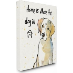 """Stupell Industries Home is Where the Dog Is Canvas Wall Art, 24"""" x 30"""""""