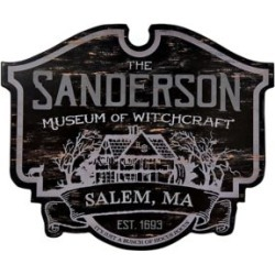 Sanderson Museum of Witchcraft Sign - Hocus Pocus by Spencer's