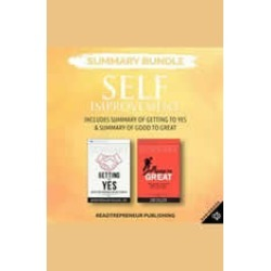 Summary Bundle: Self Improvement  Readtrepreneur Publishing: Includes Summary of Getting to Yes & Summary of Good to Great