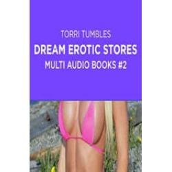 Dream Erotic Stories Multi Audio Books #2