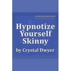 Hypnotize Yourself Skinny: Shift your mind to stay fit, slim and healthy found on Bargain Bro Philippines from audiobooksnow.com for $4.97
