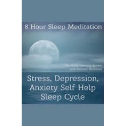 8 Hour Sleep Meditation - Stress, Depression, Anxiety Help Sleep Cycle (The Sleep Learning System with Rachael Meddows)