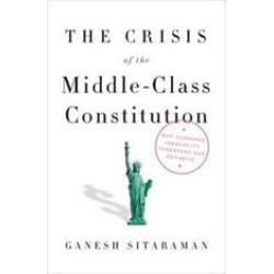 The Crisis of the Middle-Class Constitution: Why Economic Inequality Threatens Our Republic found on Bargain Bro Philippines from audiobooksnow.com for $11.25