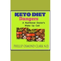 Keto Diet Dangers - A Nutritional Doctor's Wake Up Call