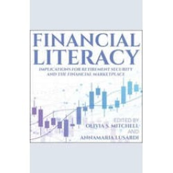 Financial Literacy: Implications for Retirement Security and the Financial Marketplace found on Bargain Bro India from audiobooksnow.com for $12.49