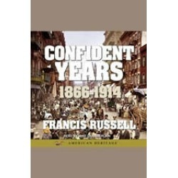 American Heritage History of the Confident Years: 1866-1914 found on Bargain Bro Philippines from audiobooksnow.com for $14.99